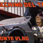 RUBRICA #LBDV - Accadde oggi, la macchina del tempo del Conte Vlad