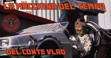 #RUBRICA #LBDV – Accadde oggi,  la macchina del tempo del Conte Vlad