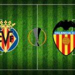 Europa League - Formazioni Ufficiali: Villareal - Valencia