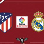 Atletico Madrid - Real Madrid, le formazioni ufficiali