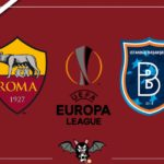 Roma - Istanbul Basaksehir, le formazioni ufficiali