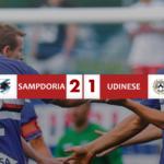 Sampdoria 2 - Udinese 1, tre punti pesanti in ottica salvezza