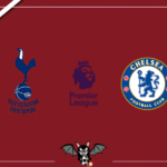 Tottenham - Chelsea, le formazioni ufficiali