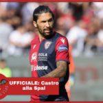 UFFICIALE - Castro è un nuovo giocatore della Spal