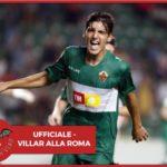 UFFICIALE - Gonzalo Villar è un nuovo giocatore della Roma
