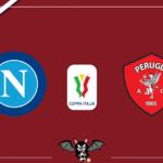 Coppa Italia - Napoli - Perugia, le formazioni ufficiali