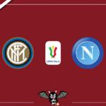 Coppa Italia: Inter - Napoli, le formazioni ufficiali