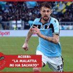 """Lazio, Acerbi: """"Ho pensato di dire addio al calcio"""""""