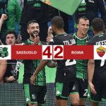 Sassuolo - Roma 4-2, gli emiliani devastano i giallorossi