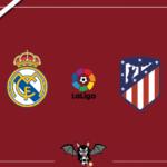Real Madrid-Atletico Madrid: le formazioni ufficiali