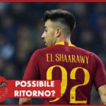 Roma - El Shaarawy: possibile ritorno?