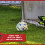 """#CORONAVIRUS - I medici di Serie A: """"No alla ripresa degli allenamenti"""""""