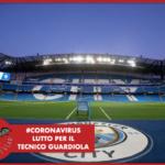 #CORONAVIRUS - M.City: la madre di Guardiola non ce l'ha fatta