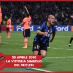 #LBDV - Inter: i 10 anni da quella vittoria contro il Barça