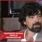 [VIDEO] #LBDV - Gianfranco Butinar ospite di '#ACasaConVlad'
