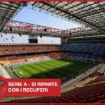 UFFICIALE - Serie A, si riparte dai recuperi il 20 Giugno. Finale Coppa Italia il 17