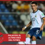 #LBDV - Palacios, el último dies del fútbol argentino