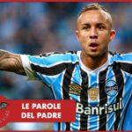 """Napoli, parla il papà di Everton: """"Gli azzurri presenteranno un'offerta la prossima settimana"""""""